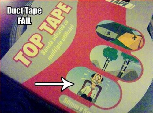 duct tape fail